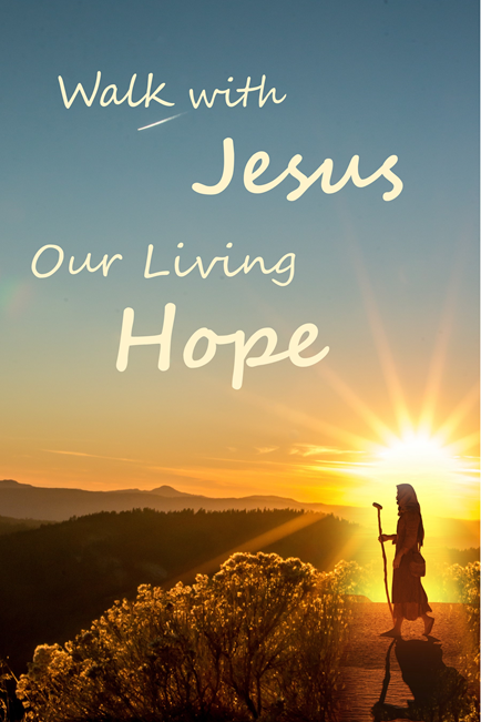 2020-2021 Walk with Jesus, Our Livng Hope.png